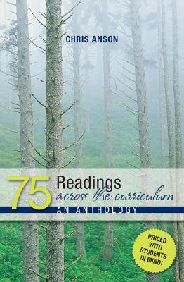 75 Readings Across the Curriculum By Anson, Chris (EDT)
