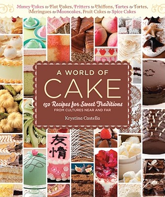 A World of Cake By Castella, Krystina